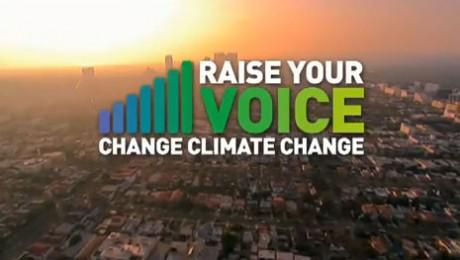 """Raise your voice"" impotriva schimbarilor climatice"