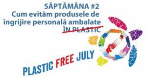 plastic free july ingrijire personala