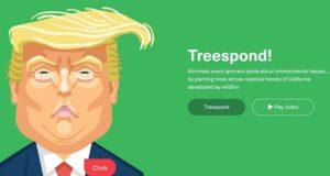 Platforma prin care poți planta un copac de fiecare data când Trump spune o aberație legată de mediu