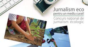 Concurs pentru jurnaliștii care promovează inițiativele de protecție a mediului înconjurător